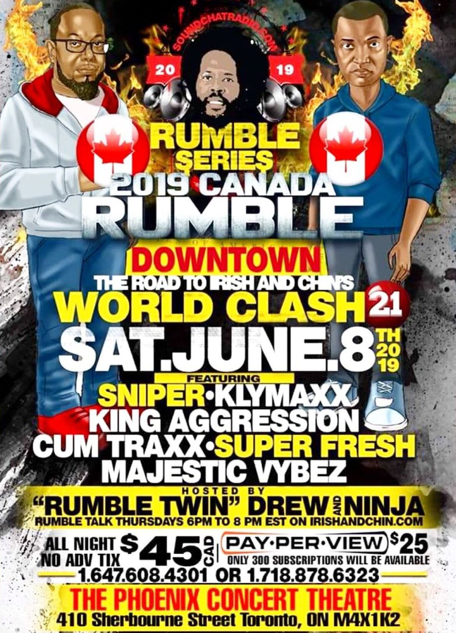 Irish and Chin 2019 Rumble Series 1 - Canada