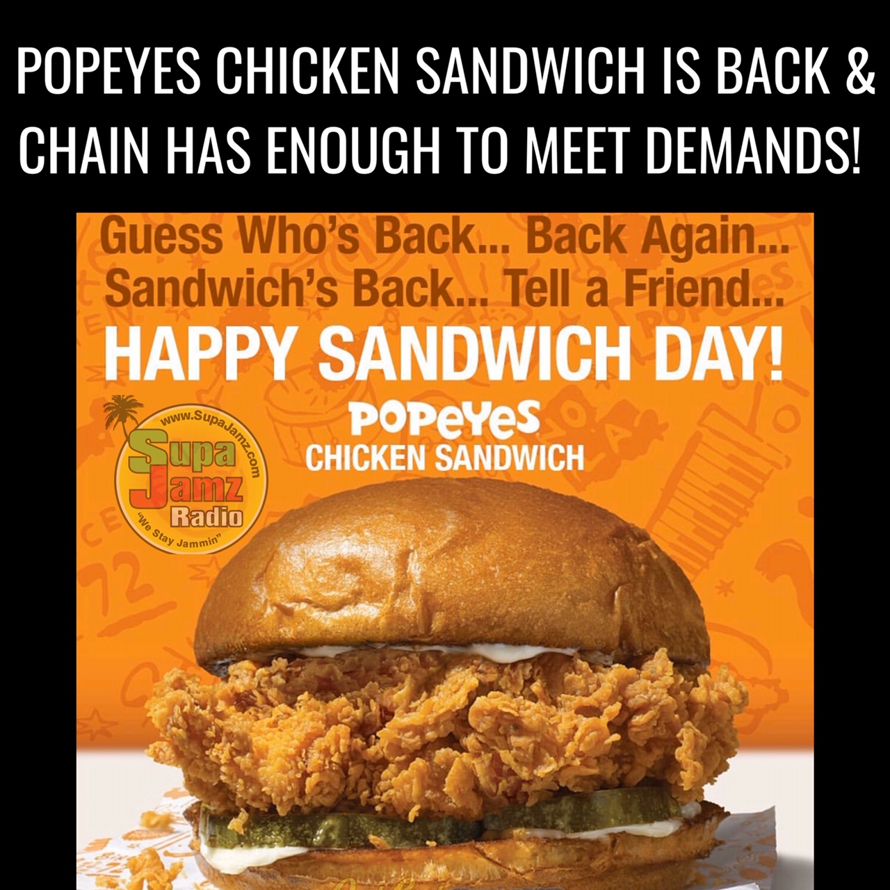 POPEYES FRIED CHICKEN SANDWICH IS BACK AND HERE TO STAY